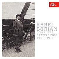 Karel Burian – Karel Burian (Carl Burrian) - Kompletní nahrávky