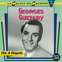 Georges Guetary – Chic a Chiquito