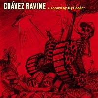Ry Cooder – Chavez Ravine