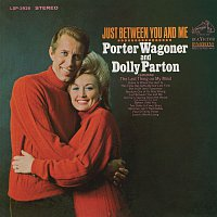 Porter Wagoner, Dolly Parton – Just Between You and Me