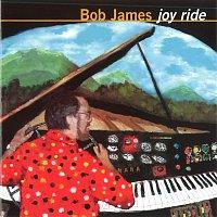 Bob James – Joy Ride