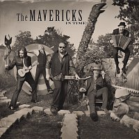 The Mavericks – In Time