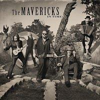 The Mavericks – In Time