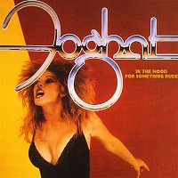 Foghat – In The Mood For Something Rude (Remastered)