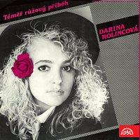 Darina Rolincová – Téměř růžový příběh / Takmer ružový príbeh
