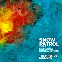 Snow Patrol, The Saturday Songwriters – The Fireside Sessions