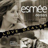 Esmée Denters, Justin Timberlake – Love Dealer (Featuring Justin Timberlake)