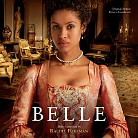 Rachel Portman – Belle [Original Motion Picture Soundtrack]