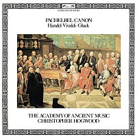 The Academy of Ancient Music, Christopher Hogwood – Pachelbel Canon and other Baroque Favourites