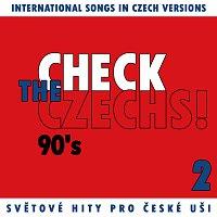 Různí interpreti – Check The Czechs! 90. léta - zahraniční songy v domácích verzích 2