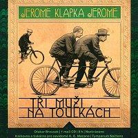 Otakar Brousek – Tři muži na toulkách (MP3-CD)