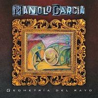 Manolo Garcia – Geometría del Rayo