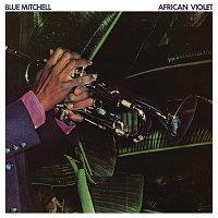 Blue Mitchell – African Violet