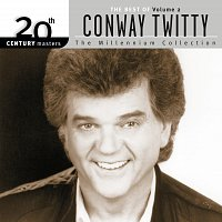 Conway Twitty – 20th Century Masters: The Millennium Collection: Best Of Conway Twitty, Volume 2