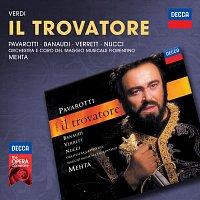 Luciano Pavarotti, Antonella Banaudi, Shirley Verrett, Leo Nucci, Zubin Mehta – Verdi: Il Trovatore