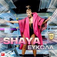 Shaya – Efkola