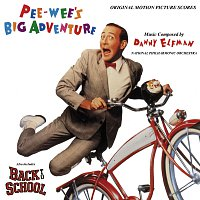Danny Elfman – Pee-wee's Big Adventure / Back to School [Original Motion Picture Scores]