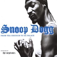 Snoop Dogg, Kokane, Tracy Nelson – From Tha Chuuuch To Da Palace