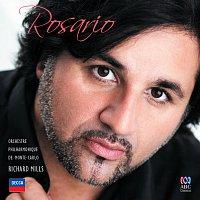 Rosario La Spina, Orchestre Philharmonique De Monte Carlo, Richard Mills – Rosario