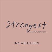 Ina Wroldsen – Strongest (Alan Walker Remix)