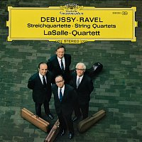LaSalle Quartet – Debussy: String Quartet In G Minor, Op. 10 / Ravel: String Quartet In F Major