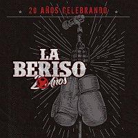 La Beriso – 20 Anos Celebrando