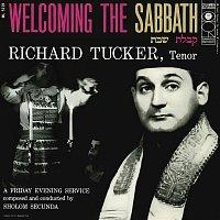 Richard Tucker – Richard Tucker- Welcoming the Sabbath