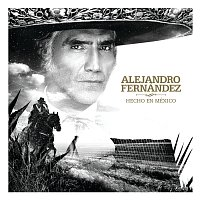 Alejandro Fernández – Hecho En México