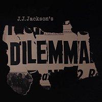 J.J. Jackson – Dilemma
