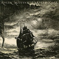 Roger McGuinn – Cardiff Rose (Expanded Edition)