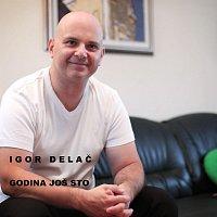 Igor Delac – Godina Jos Sto