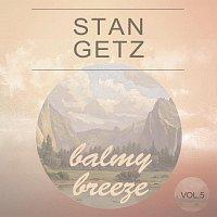 Stan Getz – Balmy Breeze Vol. 5