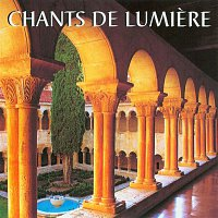 Various Artists.. – Chants of Light: Hymns, Feasts, Seasons