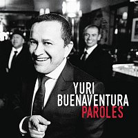 Yuri Buenaventura – Ce n'est rien