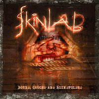 Skinlab – Bound, Gagged and Blindfolded (Reissue)