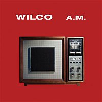 Wilco – A.M. (Special Edition)