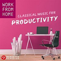 Various  Artists – Work From Home: Classical Music for Productivity