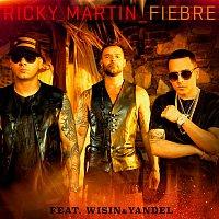 Ricky Martin, Wisin & Yandel – Fiebre
