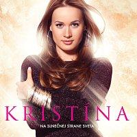 Kristína – Na slnecnej strane sveta