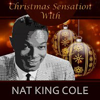 Nat King Cole – Christmas Sensation With Nat King Cole