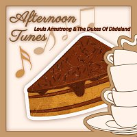 Louis Armstrong And The Dukes Of Dixieland – Afternoon Tunes