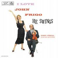 I Love John Frigo...He Swings