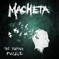Macheta – The Human Puzzle