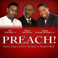 Různí interpreti – Preach! Love Like A Lady, Attract A Good Man
