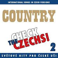 Různí interpreti – Check The Czechs! Country nálada - zahraniční songy v domácích verzích 2.