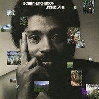 Bobby Hutcherson – Linger Lane
