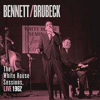 Tony Bennett – Bennett & Brubeck: The White House Sessions, Live 1962