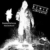 Samy Deluxe – Hande Hoch [RMX]