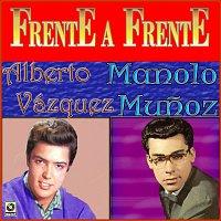 Alberto Vazquez, Manolo Munoz – Frente A Frente