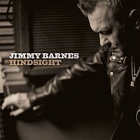 Jimmy Barnes, The Living End – Hindsight